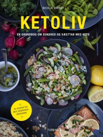 Nicolai Varney: Ketoliv : en grundbog om sundhed og vægttab med keto